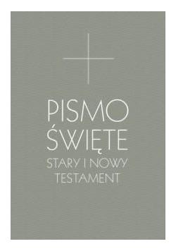 Pismo Święte Stary i Nowy Testament B5