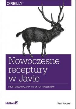 Nowoczesne receptury w Javie. Proste rozwiązania trudnych problemów