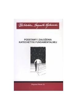 Postawy i założenia katechetyki fundamentalnej