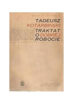 Traktat o dobrej robocie