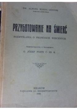Przygotowanie na śmierć. 1928 r.
