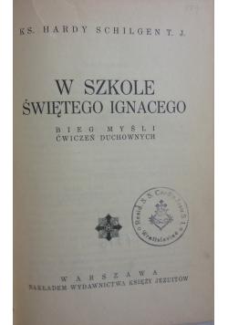 W szkole Świętego Ignacego ,1934r.