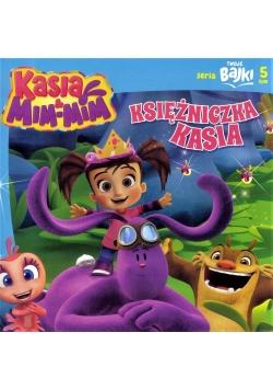 Twoje bajki T.5 Kasia&Mim-Mim. Księżniczka Kasia