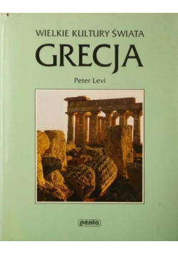 Wielkie kultury świata, Grecja