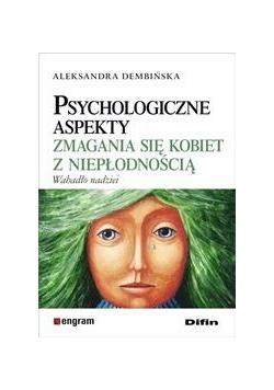 Psychologiczne aspekty zmagania się kobiet z...