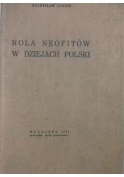 Rola neofitów w dziejach Polski, 1934 r.