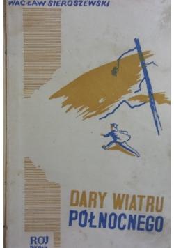Dary wiatru północnego, 1937 r.