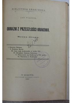 Obrazki z przeszłości Krakowa, 1903r.