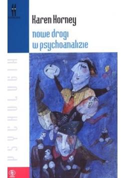 Nowe drogi w psychoanalizie - Karen Horney