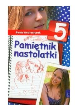 Pamiętnik nastolatki 5, Nowa