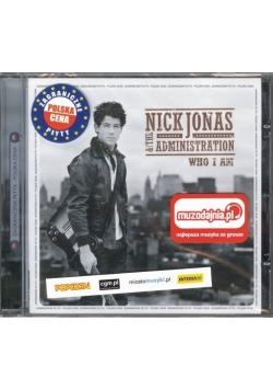 Nick Jonas and the administration WHO I AM, Płyta CD