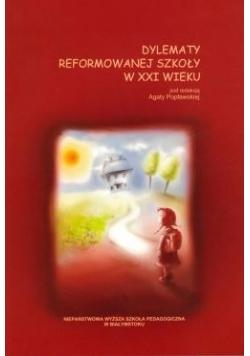 Dylematy reformowanej szkoły w XXI wieku