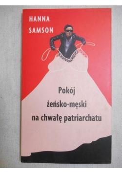 Samson Hanna - Pokój żeńsko-męski na chwałę patriarchatu