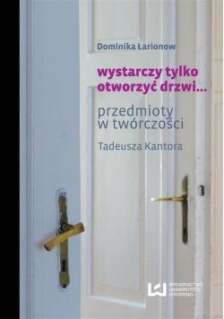 Wystarczy tylko otworzyć drzwi...