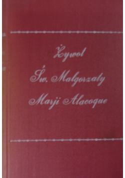 Żywot św. Małgorzaty Marji Alacoque, 1930 r.