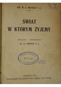 Świat w którym żyjemy, 1929 r.