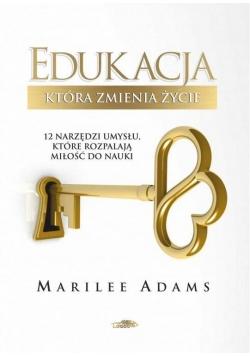 Edukacja, która zmienia życie