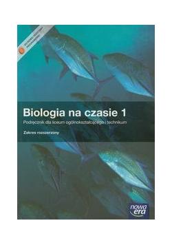 Biologia na czasie 1 Podręcznik Zakres rozszerzony +płytaCD