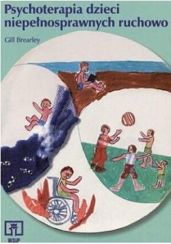 Psychoterapia dzieci niepełnosprawnych ruchowo