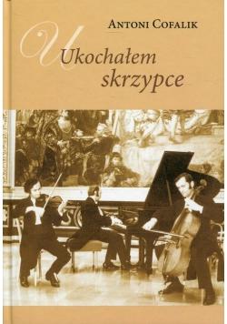 Ukochałem skrzypce Książka z płytą CD