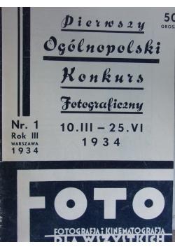 Foto, miesięcznik ilustrowany poświęcony fotografji i kinematografji dla wszystkich, nr 1-7, 1934 r.
