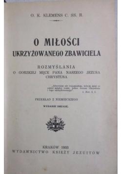 O miłości ukrzyżowanego Zbawiciela, 1933 r.