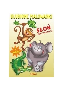 Ulubione malowanki - Słoń i inne zwierzęta