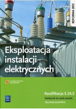 Eksploatacja instalacji elektrycznych Podręcznik do nauki zawodu