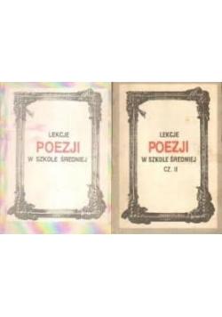 Lekcje poezji w szkole średniej, cz. I - II
