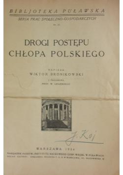 Drogi postępu chłopa polskiego, 1934r.
