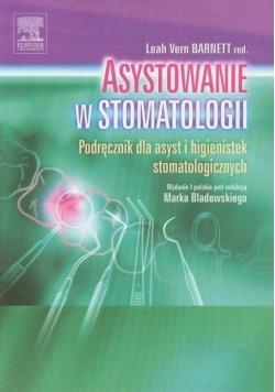 Asystowanie w stomatologii. Podręcznik dla asyst