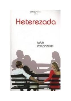 Heterezada, Nowa
