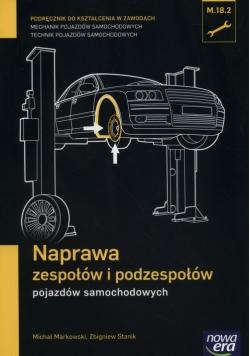 Naprawa zespołów i podzespołów pojazdów samochodowych Podręcznik