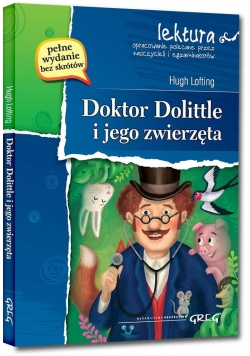 Doktor Dolittle i jego zwierzęta z oprac. GREG