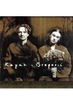 Kayah i Bregović -CD
