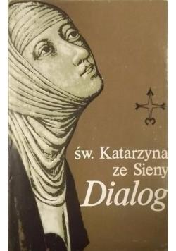 Św. Katarzyna ze Sieny Dialog