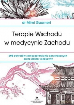Terapie Wschodu w medycynie Zachodu