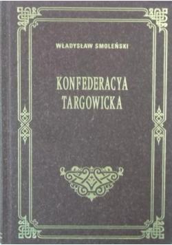 Konfederacja Targowicka, reprint z 1903 r.