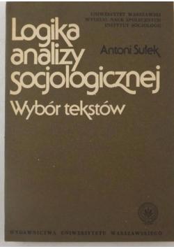 Logika analizy socjologicznej. Wybór tekstów
