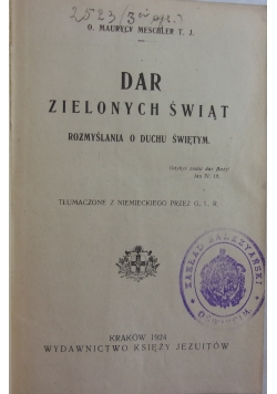 Dar zielonych świąt, 1924 r.