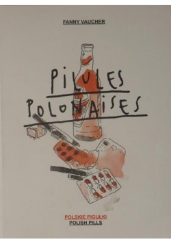 Pilules Polonaises. Polskie pigułki