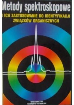 Metody spektroskopowe i ich zastosowanie do identyfikacji związków organicznych