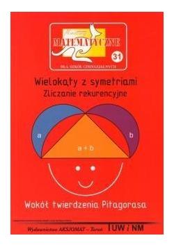 Miniatury matematyczne 31 Wielokąty z symetriami