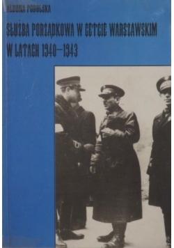 Służba Porządkowa w getcie warszawskim w latach 1940-1943