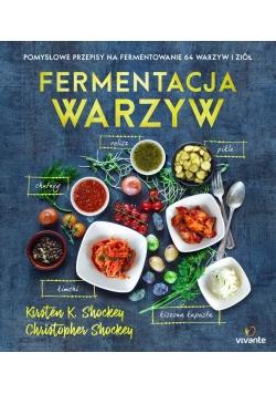 Fermentacja warzyw. Pomysłowe przepisy na...