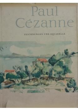 Paul Cezanne. Zeichnungen und Aquarelle