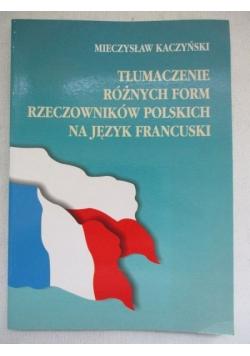 Tłumaczenie różnych form rzeczowników polskich na język francuski