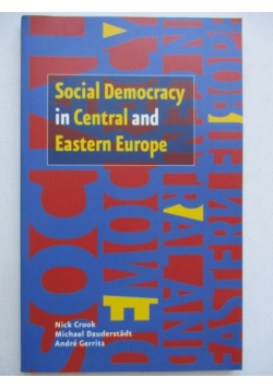 Social Democracy in Central and Eastern Europe