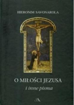 O miłości Jezusa i inne pisma