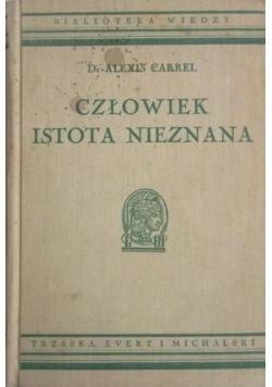 Człowiek istota nieznana, 1938 r.